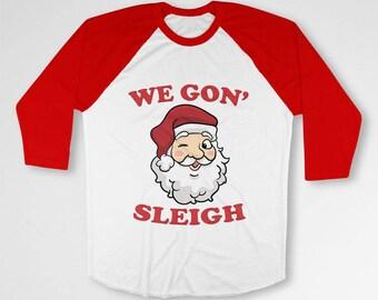 Funny Xmas T Shirt Christmas Raglan Sleeves Santa Claus Holiday Clothes Xmas Gift Idea Christmas Humor Holiday Outfit Baseball Raglan TEP547