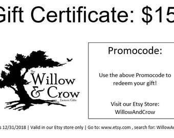 Gift Certificate: 15 Dollars
