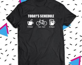 Today's Schedule Cycling Shirt, Cyclist Shirt, Bicycle Shirt, Cyclist T-Shirt, Cycling Shirt, Cycling T-Shirt, Gift For Cyclist, Bike Shirt