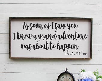 As Soon As I Saw You I Knew A Grand Adventure Was About To Happen Rustic Nursery Sign Wooden Nursery Sign Above The Crib Sign Rustic Wooden