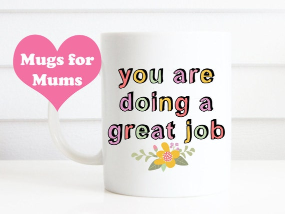 New Mum mugs, lovely mugs for parents of young children, because parenting can be hard