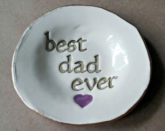 Ceramic Trinket Dish for DAD Catch All Coin holder dish for Dad edged in gold best papa ever