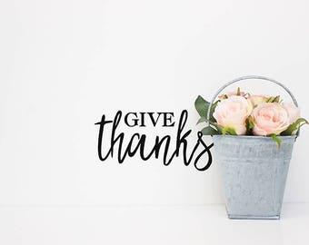 Give Thanks Vinyl Decal, Thanksgiving Decor, Thanksgiving Decal, Thankful, Farmhouse Kitchen Decoration, Vinyl Decals, Kitchen Decals