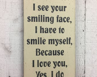 """James Taylor song 9"""" x 18"""" wood sign, Whenever I see your smiling face, James Taylor gift, husband wife gift, romantic words, wedding sign"""