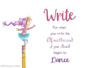 WRITE- It Makes the Elf on Your Pencil Dance - Blonde or Brown Hair - White Skin -  Elf Art - Art Print