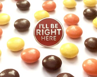 ET Pin - E.T. Enamel Pin - ET The Extraterrestrial - I'll Be Right Here - 80's Movie Pin - ET Movie