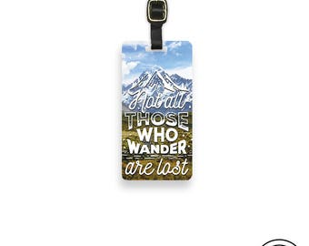 Luggage Tag Not All those Who Wander are Lost Metal Luggage Tag With Custom Info On Back, Single Tag