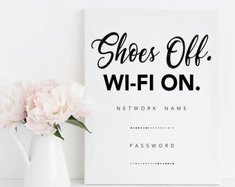 Printable Wall Art - Shoes Off Wi-Fi On - Remove Your Shoes