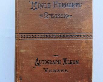 1886 Uncle Herbert's Speaker And Autograph Album Verses