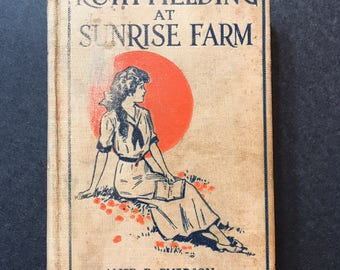 Vintage Book 1915 Ruth Fielding at Sunrise Farm by Alice B. Emerson