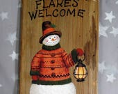 """The Red Sweater, snowman, Flakes Welcome, hand painted on wood, 7 1/4"""" x 11"""""""