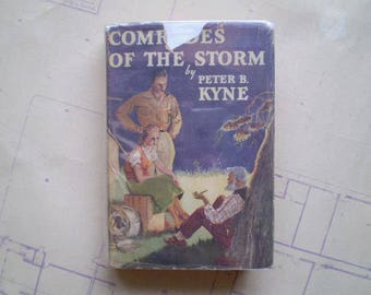 Comrades of the Storm - 1933 - by Peter B. Kyne - Signed by the Author