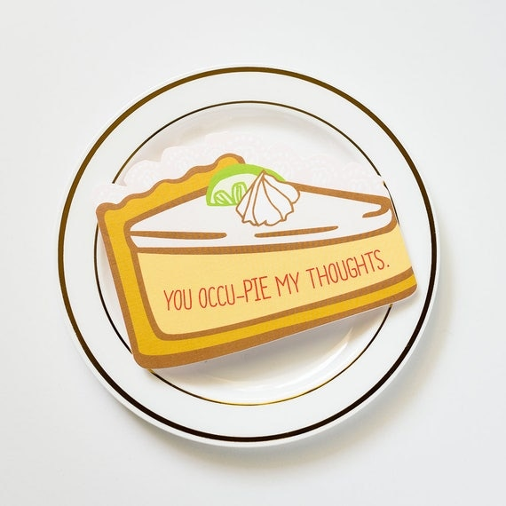 You Occu-pie My Thoughts! Die Cut Love and Friendship Greeting Card