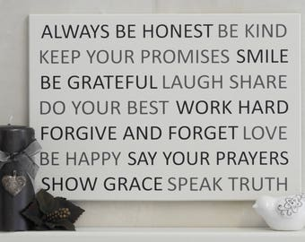Always Be Honest, Kind, Grateful | Forgive and Forget | Laugh | Be Happy | Work Hard | Words to Live by | Life Quotes | Inspirational Signs