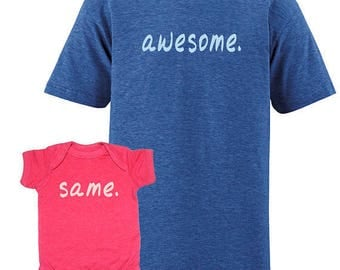 Father Daughter Matching Shirts Father Son Shirts, Awesome. Same. Cute Christmas gift idea, new dad shirt - gift for dad 1 2 3 or 4 kids