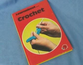 Crochet - Vintage Ladybird Book Learnabout Series 634 - 50p - Matt Covers