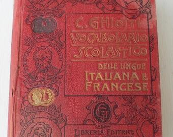 antique Dictionary, Delle Ungue Italiana e Francese, foreign language, Italian to French translation, 1890,  from Diz Has Neat Stuff