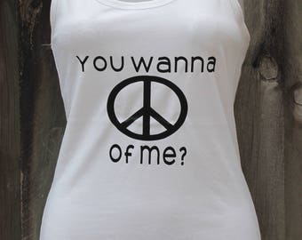 You want a Peace of Me Fashion Top