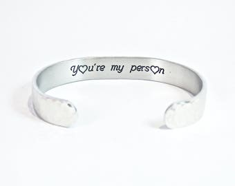 """READY TO SHIP - Best Friend Gift / Birthday Gift / Maid of Honor Gift / Bridesmaid Gift - You're my person - 3/8"""" hidden message cuff"""