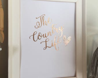 The Country Life Foil Print