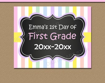 First Day of School Sign ANY GRADE, Girl First Day of School Sign Printable, Chalkboard Back to School Sign, Pastel Rainbow Sign Template