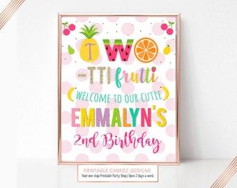 Two-tti Frutti Welcome Sign, Twotti Frutti Party Sign, Tutti Fruitti Party Decor, Two-tti Frutti Birthday, Printable