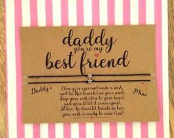 Daddy you're my best friend Wish Bracelet, Best friend Gift, Friendship Bracelet, Daddy and me