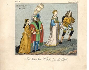 Original Fashionable Habits of the 15th Century, Hand Tinted Art Print, Medieval Dress
