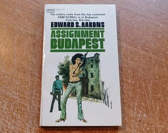 "Vintage 70's Adventure Paperback, ""Assignment Budapest"" by Edward S. Aarons. From the Sam Durell Series, 1971."