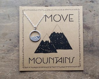 Move Mountains Necklace  .  Graduation Necklace Gift . Inspirational Jewelry