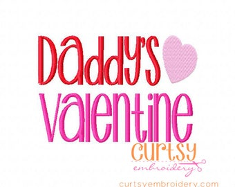 Valentine Embroidery Design, Daddy's Valentine Embroidery Design