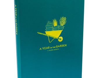 A Year in the Garden: A Guided Garden Journal - Bullet Journal Notebook, Gift for Gardener, Bujo, Holiday Present, Journaling, Gardener Gift