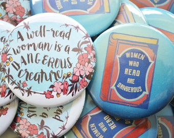 """Women Who Read Are Dangerous / A Well-Read Woman Is A Dangerous Creature: Large 2.25""""  Feminist Pin Set"""