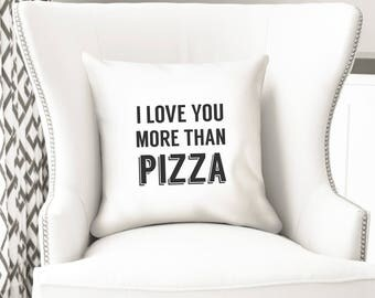 I love you more than pizza, throw pillow cover, funny Christmas gift, cushion bedroom decor