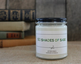 50 Shades of Sage - Book Inspired Scented Soy Candles -  8oz glass jar
