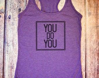 Cute Workout Tank - You Do You - Purple Racerback Tank Top