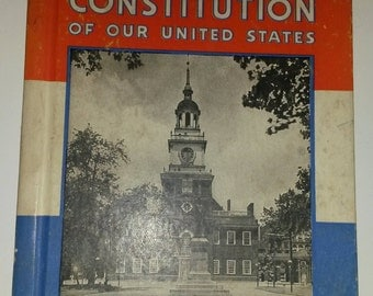 The Constitution of Our United States