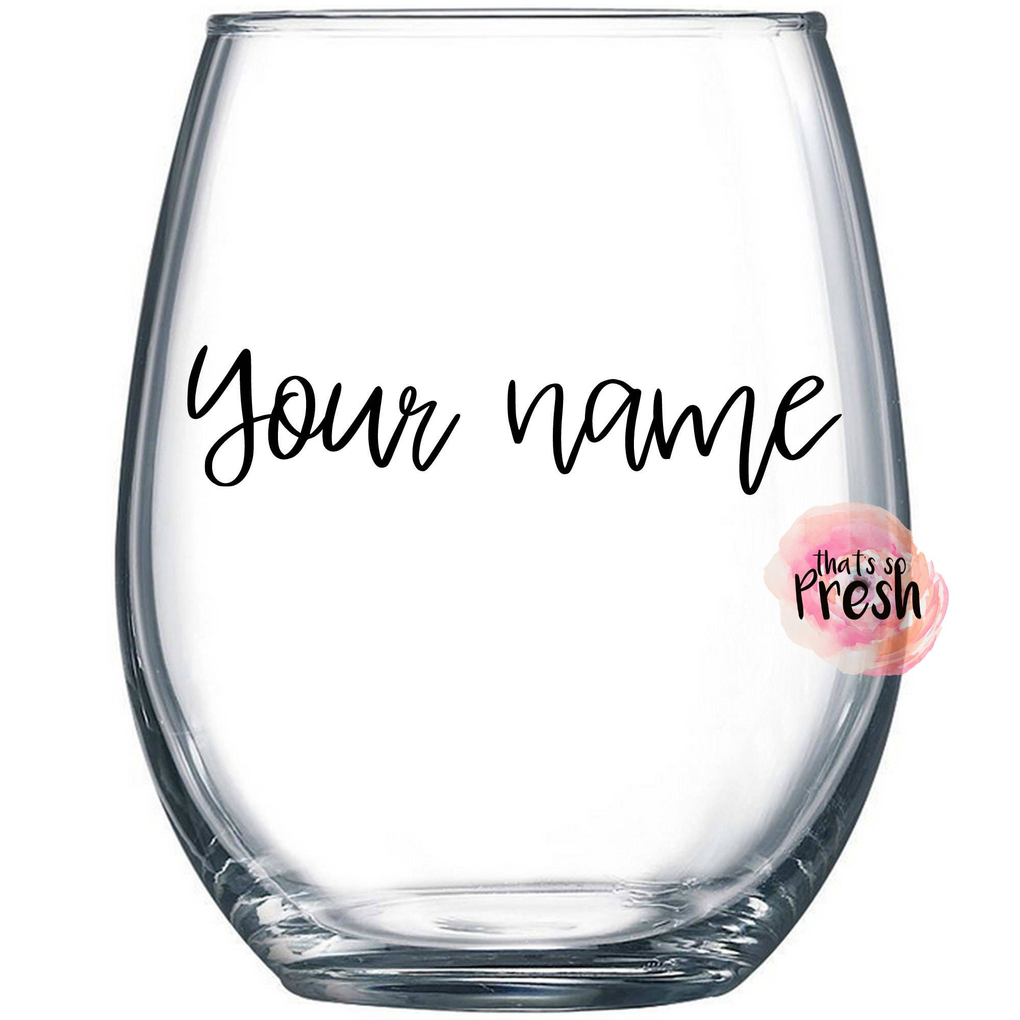 Wine Glass Vinyl Decal Custom Name Vinyl Decal Stickers - Custom vinyl decals for wine glasses