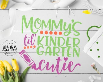 Kindergarten svg, Back to School SVG, 1st Day School svg, 1st Day Kindergarten, Cutie svg, eps, dxf, png Cut Files for Silhouette for Cricut