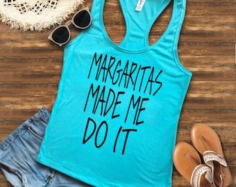 Margaritas Made Me Do It, Fiesta Bachelorette, Cinco De Mayo, Mexico Trip, Bachelorette Party Shirts, Fiesta Shirts, Margarita Shirt