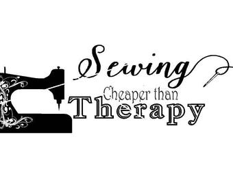 Sewing, Cheaper than Therapy, png,jpg,svg,studio file