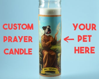 Pet Prayer Candle with Your Custom Prayer - Funny Pet Gift - Dog Lover Gift - Dog Saint Candle - Pet Saint Candle - Saint Your Pet