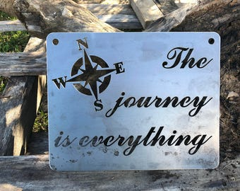 "14"" The Journey is everything... Rustic Raw Steel Quote Sign and Sayings, Compass, Metal Sign, Wedding, Anniversary BE Creations"