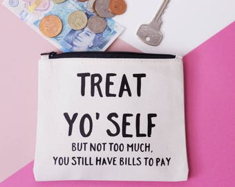 Coin Purse - Treat Yo' Self (But Not Too Much...) - Natural Cotton and Black -  Bag Organiser - Small Makeup Bag - Zipper Pouch