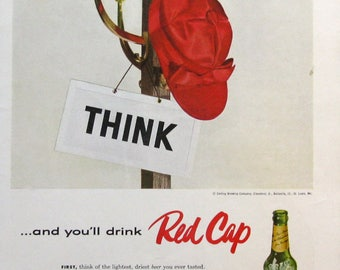 1955 Carling's Red Cap Ale Ad - Think and You'll Drink Red Cap Ale - Vintage 1950s alcohol ads