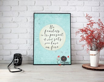 Be fearless print dreams printable Jennifer Lee quote poster butterflies quote design quote illustration love on fire  typography romantic