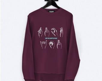 FU Sweatshirt - Vintage Sign Language Illustration - Unisex Streetwear - S, M, L, XL, XXL | Made to Order |