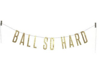 Ball So Hard Banner | kanye west, jay-z, watch the throne, rap banner, yeezy boost, yeezy banner, yeezus banner, sports banquet decoration