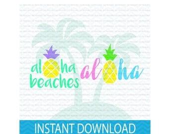 aloha beaches svg, beach babe svg, aloha svg, summer svg, summer bundle svg, svg files for Silhouette, svg files for Cricut