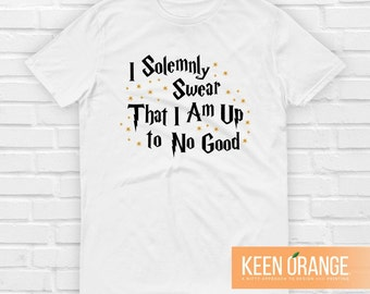 I Solemnly Swear That I Am Up to No Good Wizard Shirt